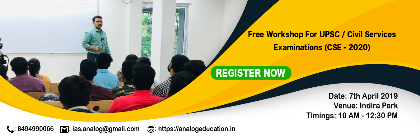 Free Workshop For UPSC Civil Services Examinations 2020