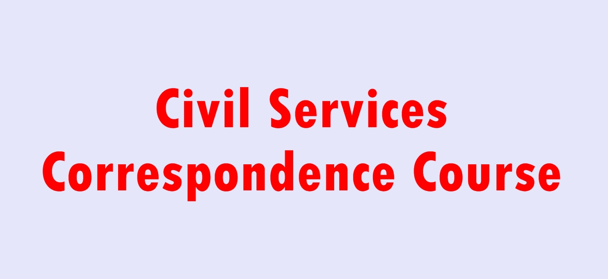 Civil Services Correspondence Course