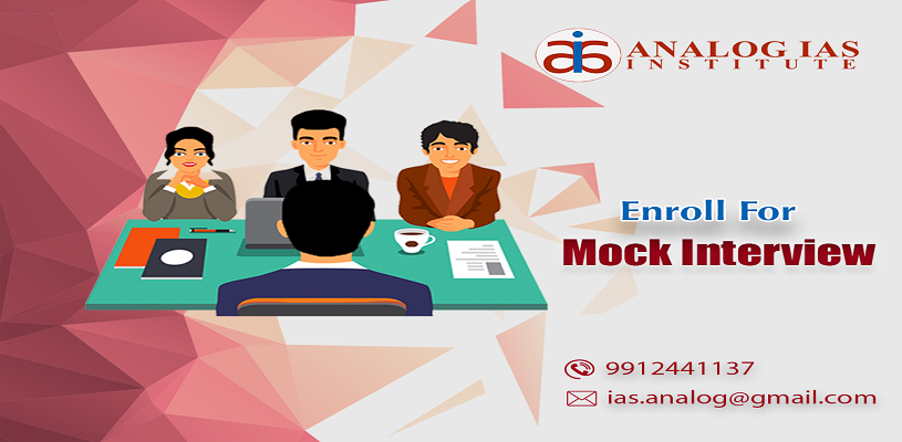 Register Here for Free Mock Interviews 2019 at Analog IAS Institute Hyderabad & Delhi