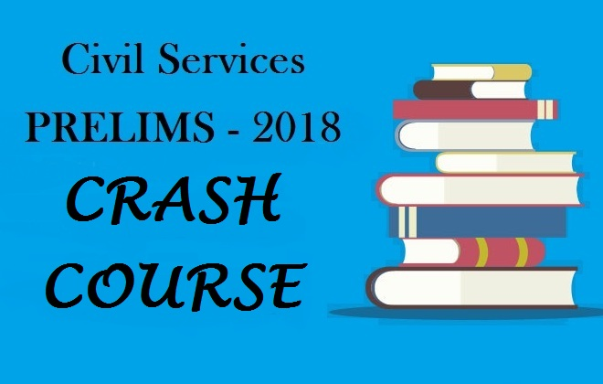 Prelims 2018: Crash Course